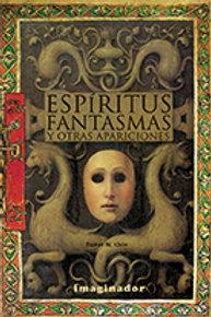 ESPIRITUS, FANTASMAS Y OTRAS APARICIONES