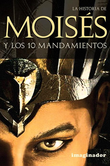 MOISES Y LOS 10 MANDAMIENTOS