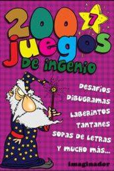 200 JUEGOS DE INGENIO 7