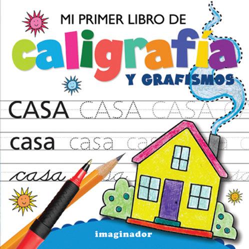 MI PRIMER LIBRO DE CALIGRAFIA Y GRAFISMOS