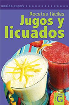 RECETAS FACILES JUGOS Y LICUADOS