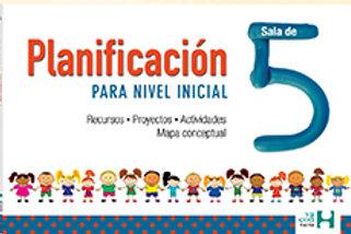 PLANIFICACION PARA NIVEL INICIAL. SALA DE 5