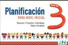 PLANIFICACION PARA NIVEL INICIAL. SALA DE 3