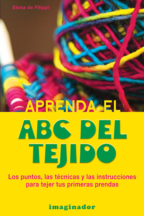 APRENDA EL ABC DEL TEJIDO