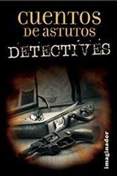 CUENTOS DE ASTUTOS DETECTIVES