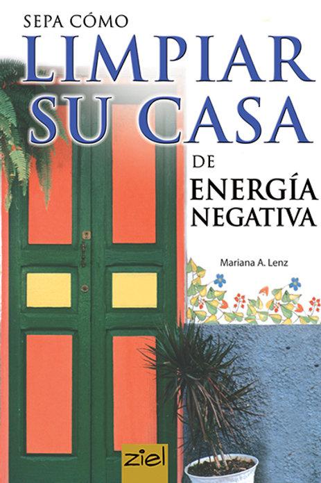 SEPA COMO LIMPIAR SU CASA DE ENERGIA NEGATIVA