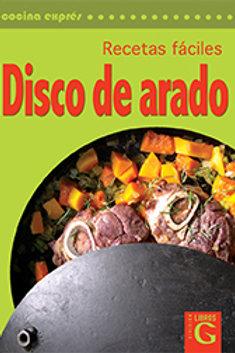 RECETAS FACILES DISCO DE ARADO