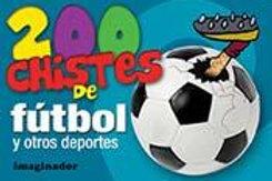 200 CHISTES DE FUTBOL Y OTROS DEPORTES