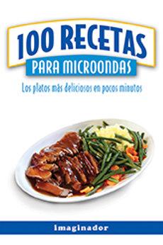 100 RECETAS PARA MICROONDAS