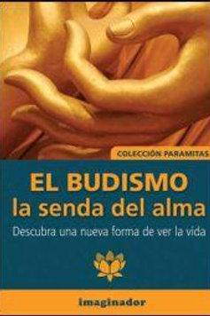 BUDISMO, EL: LA SENDA DEL ALMA