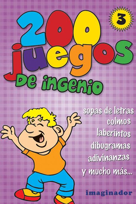 200 JUEGOS DE INGENIO 3
