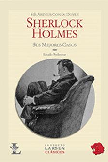 SHERLOCK HOLMES:SUS MEJORES CASOS - LARSEN