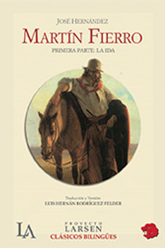 MARTIN FIERRO: LA IDA