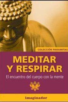 MEDITAR Y RESPIRAR: EL ENCUENTRO DEL CUERPO
