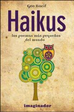 HAIKUS: LOS POEMAS MAS PEQUEÑOS DEL MUNDO