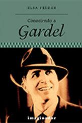 CONOCIENDO A GARDEL (2DA.EDICION)