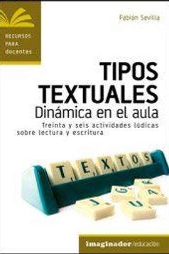 TIPOS TEXTUALES: DINAMICAS EN EL AULA