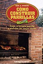 COMO CONSTRUIR PARRILLAS