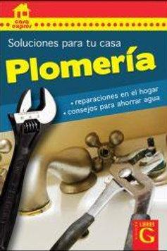 PLOMERIA. SOLUCIONES PARA TU CASA