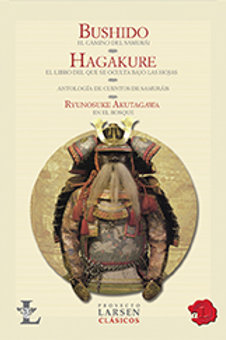 BUSHIDO-HAGAKURE (SAMURAI) - LARSEN