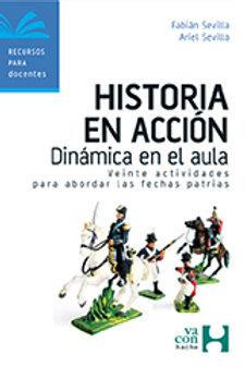 HISTORIA EN ACCION. DINAMICA EN EL AULA