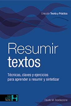 RESUMIR TEXTOS: TECNICAS Y ESTRATEGIAS