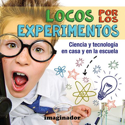 LOCOS POR LOS EXPERIMENTOS