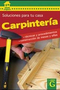 CARPINTERIA. SOLUCIONES PARA TU CASA