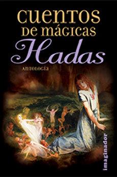 CUENTOS DE MAGICAS HADAS