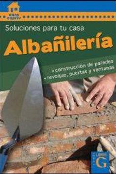 ALBAÑILERIA. SOLUCIONES PARA TU CASA