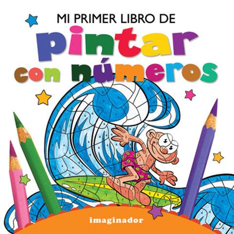 MI PRIMER LIBRO DE PINTAR CON NUMEROS
