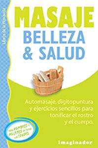 MASAJES: BELLEZA Y SALUD