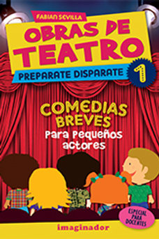 OBRAS DE TEATRO 1.PREPARATE DISPARATE. COMEDIAS BREVES