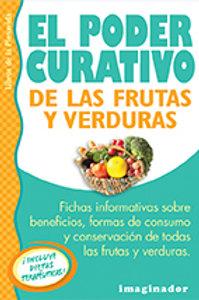 PODER CURATIVO DE LAS FRUTAS Y VERDURAS, EL