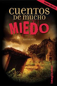 CUENTOS DE MUCHO MIEDO (2DA. EDICION)