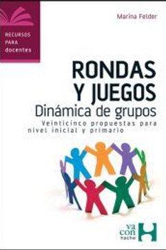 RONDAS Y JUEGOS: DINAMICA DE GRUPOS