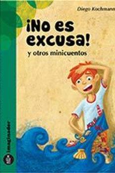NO ES EXCUSA Y OTROS MINICUENTOS