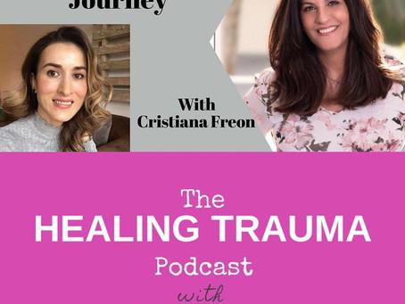 Podcast Interview - My Trauma Healing Journey