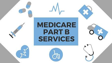 Medicare Part B Services