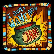 I Don't Want Any Jam! Digital drawing