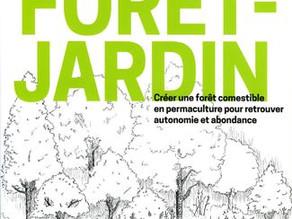 La Forêt-Jardin : de nouvelles perspectives pour un jardin nourricier