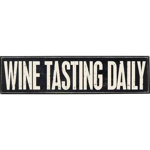 Wine Tasting Daily Box Sign