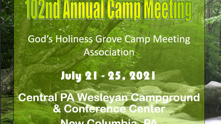 102nd Annual Camp Meeting