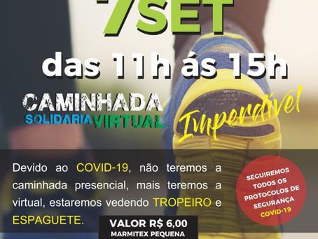 Vem aí nossa Caminhada Solidária Virtual!!!