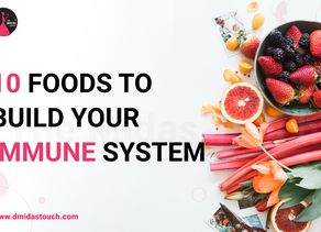 Top 10 Foods to Build your Immune System