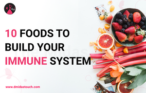 10 Foods that build immune system- D Midas Touch - Lifestyle Blogger