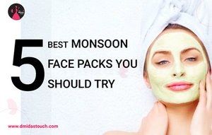 5 Best monsoon face packs you should try - D Midas Touch