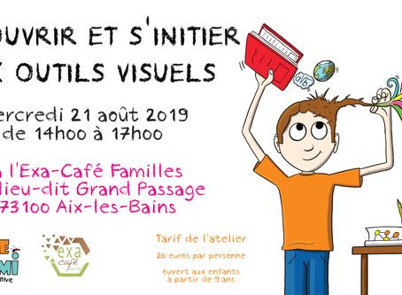 """Atelier """"Découvrir et s'initier aux outils visuels"""" mercredi 21 août 2019 de 14h00 à 1"""