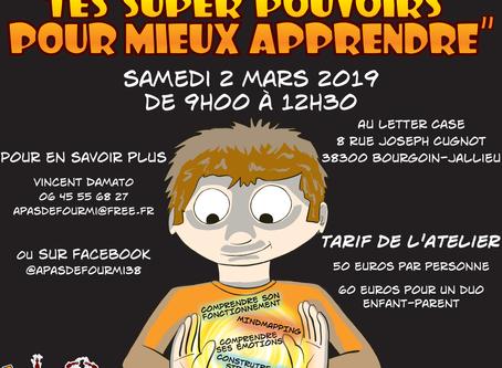 """Atelier """"Découvre tes superpouvoirs pour mieux apprendre"""" Samedi 2 mars 2019 à Bourgoin-Ja"""