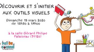 """Atelier """"Découvrir et s'initier aux outils visuels"""" Dimanche 15 mars 2020 de 13h30 à 1"""